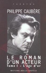 Le roman d'un acteur t.1 - Intérieur - Format classique