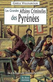 Pyrenees Grandes Affaires Criminelles - Intérieur - Format classique