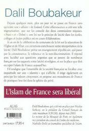 L'islam de france sera liberal ; entretiens avec dalil boubakeur - 4ème de couverture - Format classique