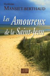 Les amoureux de la Saint-Jean - Couverture - Format classique