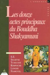 Douze Actes Principaux Du Bouddha Shakyamuni (Les) - Intérieur - Format classique