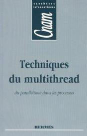Techniques du multithread du parallelisme dans les processus cnam syntheses informatiques - Couverture - Format classique