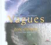 Vagues ; zone d'impact - Intérieur - Format classique