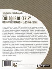 Colloque de Cerisy ; les nouvelles formes de la science-fiction - 4ème de couverture - Format classique