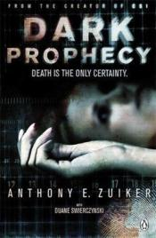 Vente livre :  DARK PROPHECY  - Anthony E. Zuiker