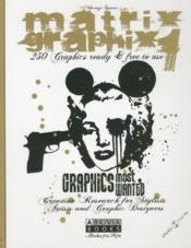 Matrix Graphix 1.250 Graphics Ready And Free To Use.Graphicsmost Wanted.Creative Research For Stylis  - Sguera Vincenzo