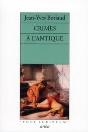 Vente  Crimes à l'antique  - Jean-Yves Boriaud