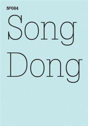 Documenta 13 Vol 84 Song Dong Doing Nothing /Anglais/Allemand - Couverture - Format classique
