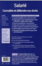 Salarié ; connaître et défendre vos droits (édition 2013) - 4ème de couverture - Format classique