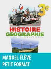 Histoire géographie ; 3ème ; manuel de l'élève - Couverture - Format classique