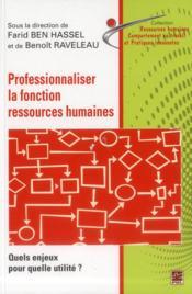 Professionnaliser la fonction des ressources humaines - Couverture - Format classique