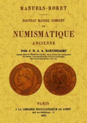 Nouveau manuel complet de numismatique ancienne - Couverture - Format classique