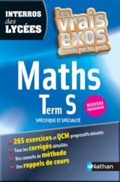 Interros Des Lycées T.30 ; Maths ; Terminale S ; Spécifique Et Spécialité - Couverture - Format classique