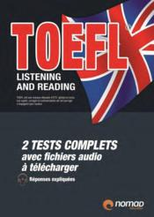 Vente livre :  TOEFL ; listening and reading  - Collectif