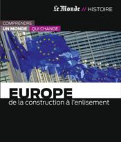 Vente livre :  Europe ; de la construction à l'enlisement  - Collectif