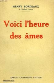 Voici L'Heure Des Ames. - Couverture - Format classique
