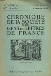 CHRONIQUE DE LA SOCIETE DES GENS DE LETTRES DE FRANCE N°2, 87e ANNEE ( 2e TRIMESTRE 1952) - Couverture - Format classique