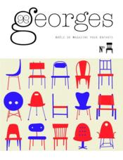 Vente livre :  MAGAZINE GEORGES ; chaise  - Collectif - Magazine Georges