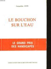 Le Bouchon Sur L'Eau - Couverture - Format classique