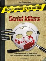 Vente livre :  Serial-killer  - Guillaume Lebeau