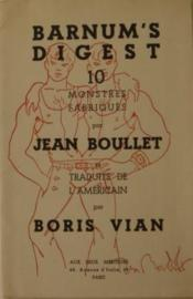livre barnum 39 s digest 10 monstres fabriqu s par jean boullet et traduits de l 39 am ricain par. Black Bedroom Furniture Sets. Home Design Ideas