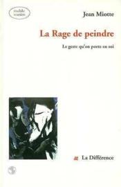 Rage De Peindre (La) - Couverture - Format classique