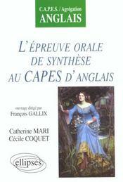 L'Epreuve Orale De Synthese Au Capes D'Anglais Capes/Agregation Anglais - Intérieur - Format classique