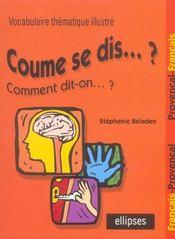 Coume Se Dis...? Comment Dit-On...? Vocabulaire Thematique Illustre Francais-Provencal-Francais - Intérieur - Format classique