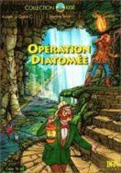 Operation diatomee. l'eau et le sol - bd - Couverture - Format classique
