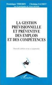 La gestion prévisionnelle et préventive des emplois et des compétences - Couverture - Format classique