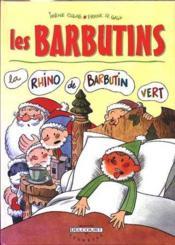 Les Barbutins T.1 ; La Rhino De Barbutin Vert - Couverture - Format classique