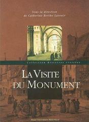 La Visite Du Monument - Intérieur - Format classique