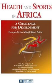 Vente  Health and sports in Africa ; a challenge for development  - Mbopi-Keou F-X - Mbopi-Keou F-X.