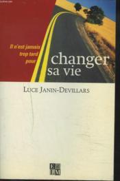 Changer Sa Vie - Couverture - Format classique