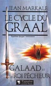 Le Cycle Du Graal T7 Galaad - Couverture - Format classique