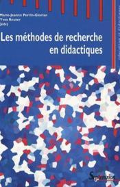 Les méthodes de recherche en didactiques - Couverture - Format classique