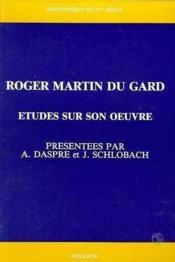 Roger Martin Du Gard. Etudes Sur Son Oeu - Couverture - Format classique