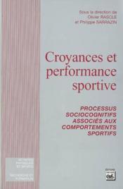 Croyances et performance sportive ; processus socio-cognitifs - Couverture - Format classique