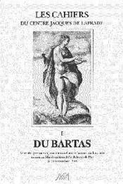 Cahiers Laprade 1 Du Bartas - Couverture - Format classique