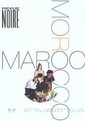 Revue Noire T.33-34 ; Le Maroc - Intérieur - Format classique