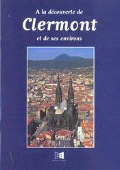 A La D Couverte De Clermont Et Ses Environs - Intérieur - Format classique