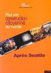 Apres seattle pour une constitution citoyenne du monde - Intérieur - Format classique