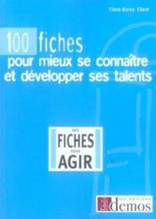100 Fiches Pour Mieux Se Connaitre Et Developper Ses Talents - Couverture - Format classique