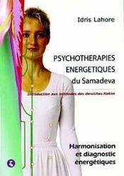 Psychotherapies Energetiques Du Samadeva Tome1 - Intérieur - Format classique