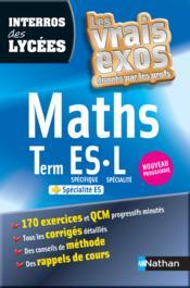 Interros Des Lycées T.31 ; Maths ; Terminale Es-L ; Programme 2012 - Couverture - Format classique