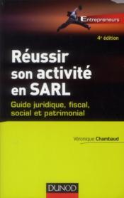 Réussir son activité en SARL (4e édition) - Couverture - Format classique
