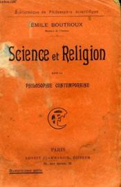 Science Et Religion Dans La Philosophie Contemporaine. Collection : Bibliotheque De Philosophie Scientifique. - Couverture - Format classique