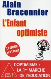 L'enfant optimiste  - Alain Braconnier