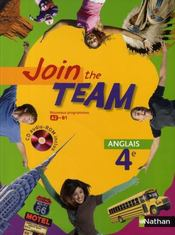 JOIN THE TEAM ; anglais ; 4ème ; manuel de l'élève (édition 2008)  - Christian Gernigon