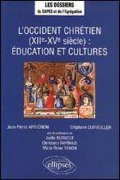 L'Occident Chretien (Xiie-Xve Siecle) Education Et Cultures - Intérieur - Format classique